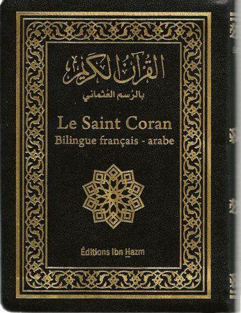 Le Saint Coran Bilingue français/arabe Editions Ibn Hazm 10x14 cm القران الكريم بالرسم العثماني-0