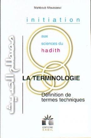 Initiation aux sciences du hadith. La terminologie : Définition de termes techniques-0
