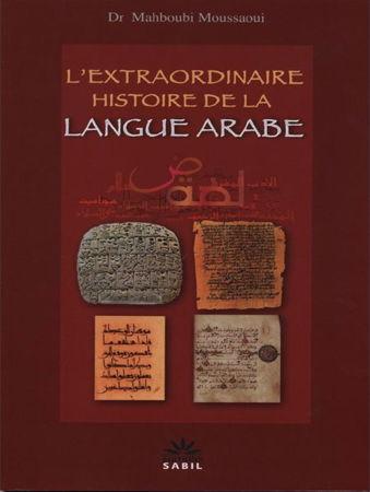 L'Extraordinaire Histoire de la Langue Arabe-0