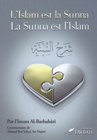 L'Islam est la Sunna la sunna est l'Islam-0