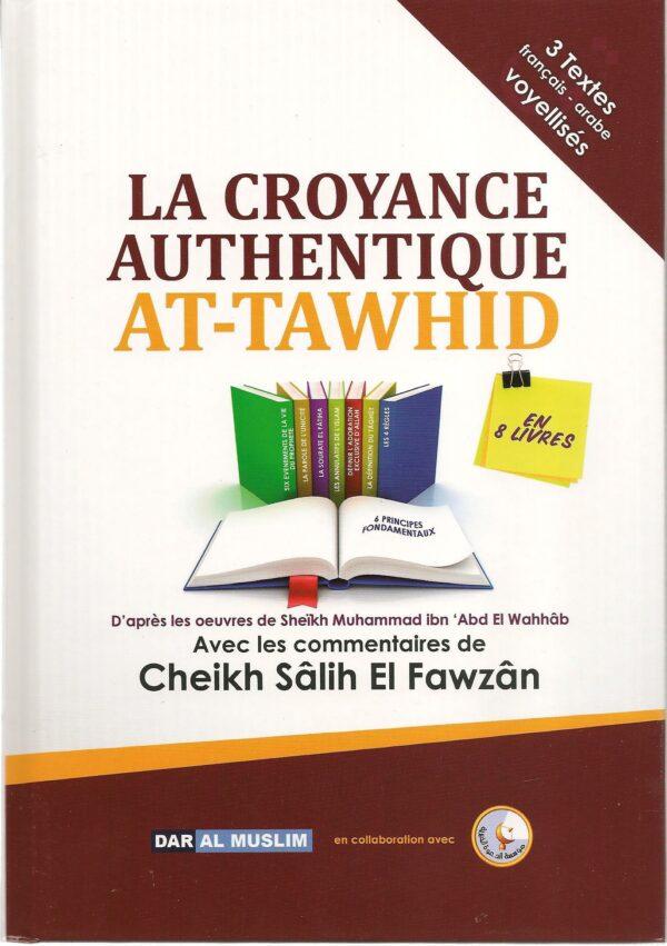 La croyance authentique - At-Tawhid -0
