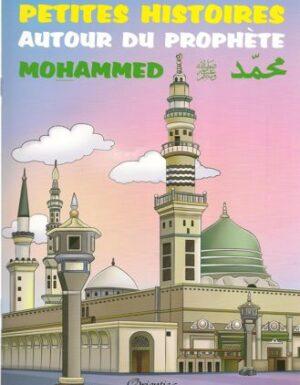 Petite histoires autour du prophète Mohammed - 3 à 6 Ans-0