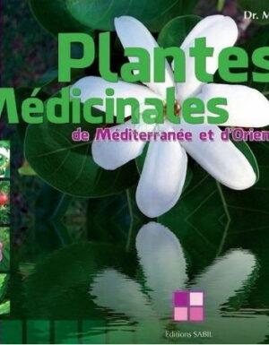 Plantes Médicinales de Méditerranée et d'Orient-0