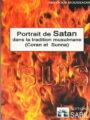 Portrait de Satan dans la Tradition Musulmane (Coran et Sunna)-0