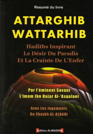 Resumé du livre Attarghib Wattarhib, hadiths inspirant le désir du paradis et la crainte de l'enfer-0
