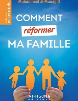 Comment réformer ma famille-0