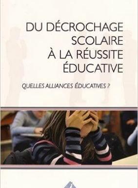 Du décrochage scolaire à la réussite éducative