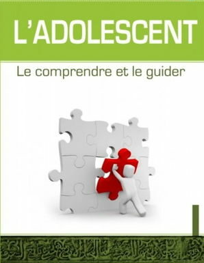L'adolescent - Le comprendre et le guider-0
