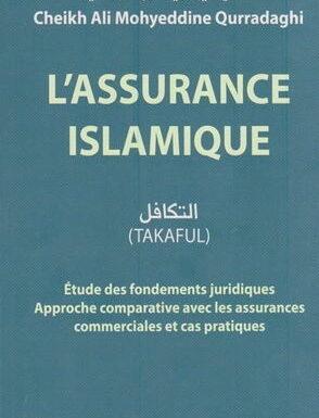 L'assurance Islamique (Takaful) – Cheikh Ali Mohyeddine Qurradaghi