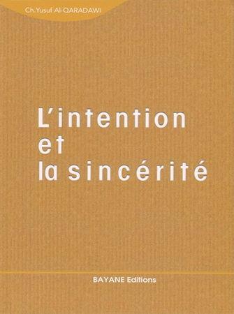 L'intention et la sincérité (bayane) -0