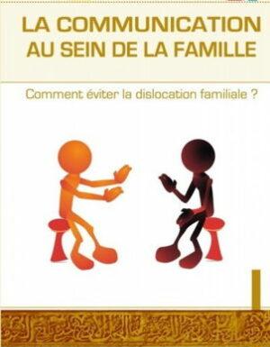 La communication au sein de la famille – Comment éviter la dislocation familiale ?