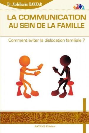 La communication au sein de la famille - Comment éviter la dislocation familiale ?-0