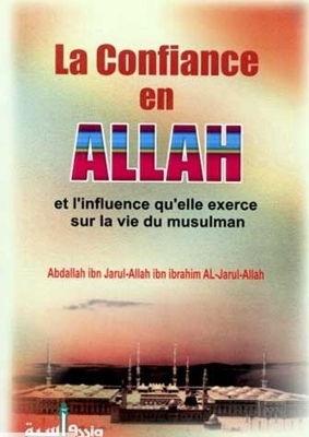 La Confiance en Allah et l'influence qu'elle exerce sur la vie du Musulma-0