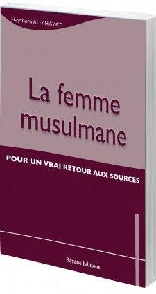 La Femme musulmane (Pour un vrai retour aux sources)-0