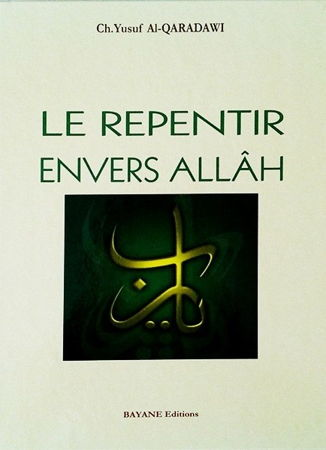 Le Repentir envers Allâh - Cheikh Yusuf Al Qaradawi-0