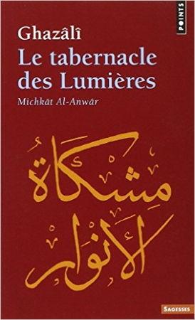 Le Tabernacle des lumières Michkât Al-Anwâr-0