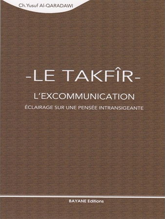 Le Takfîr l'excommunication-0