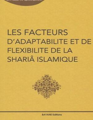 Les facteurs d'adaptabilité et de flexibilité de la Shariâ Islamique-0