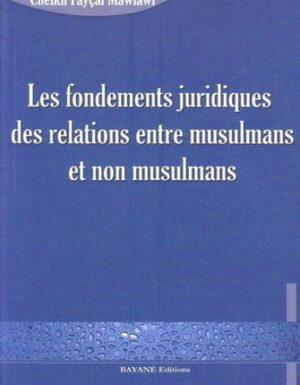 Les fondements juridiques des relations entre musulmans et non musulmans-0