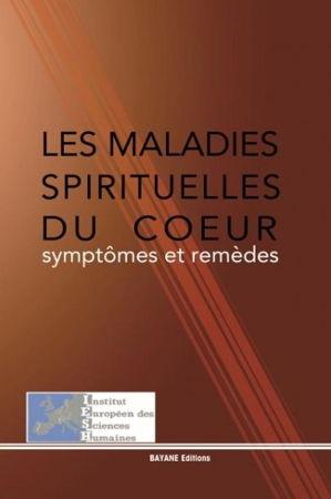 LES MALADIES SPIRITUELLES DU COEUR syptomes et remèdes