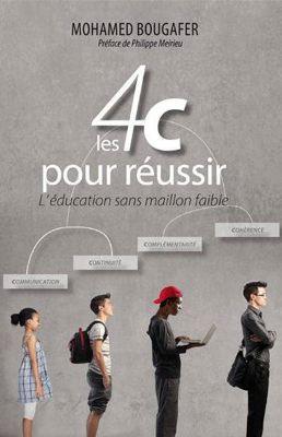 Les 4c pour réussir l'éducation sans maillon faible-0