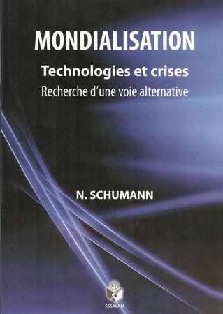Mondialisation : Technologies et crises, recherche d'une voie alternative-0