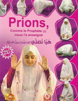 Prions Fille, Comme le Prophète nous l'a enseigné