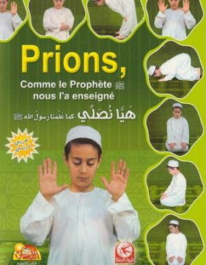 Prions Garçons, Comme le Prophète nous l'a enseigné