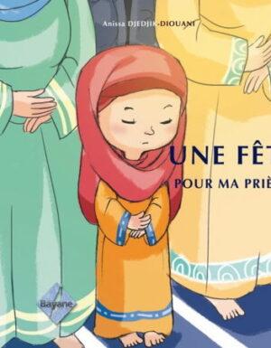 Une Fête pour ma prière (fille)