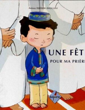 Une Fête pour ma prière (garçon)