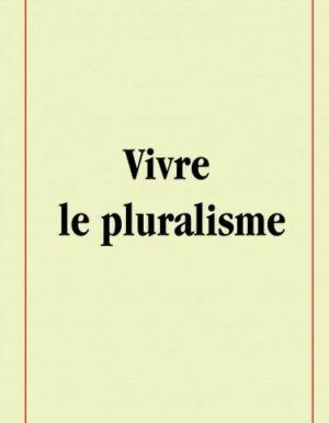 VIVRE LE PLURALISME-0