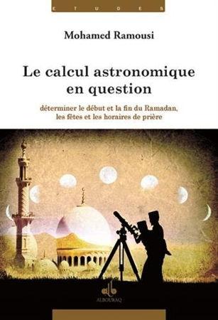 Le Calcul astronomique en question : Déterminer le début et la fin du Ramadan, les fêtes et les horaires de prière-0