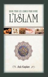 Guide pour les jeunes pour vivre l'islam-0