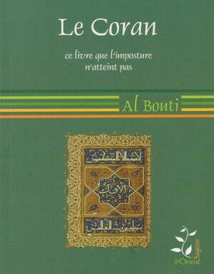 Le Coran ce livre que l'imposture n'atteint pas