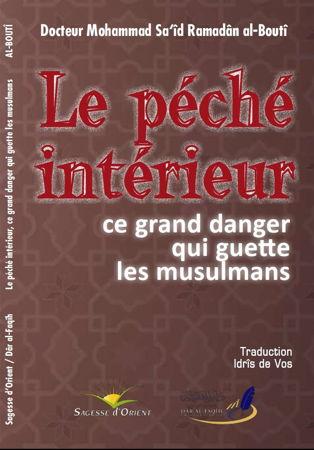 Le péché intérieur:ce grand danger qui guette les musulmans-0