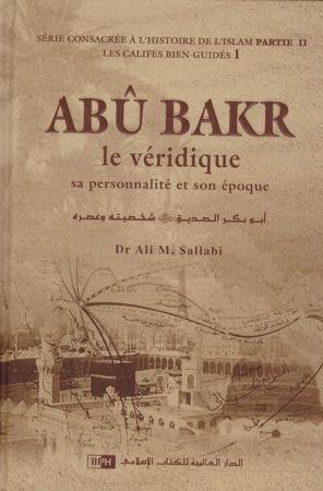 Abou Bakr le veridique sa personnalité et son époque-0