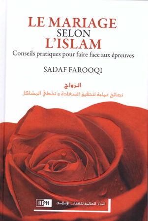 Le mariage selon l'islam (Conseils pratiques pour faireface aux épreuves )-0