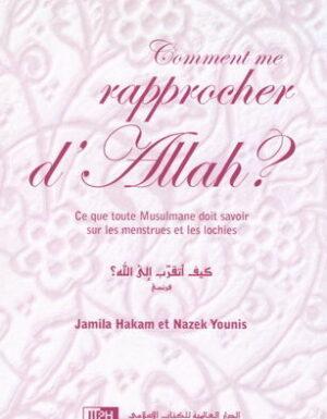 Comment me rapprocher d'Allah ?-0