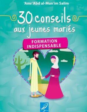 30 conseils au jeunes mariés – Formation Indispensable