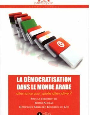 La démocratisation dans le monde arabe : alternance pour quelle alternative ?-0