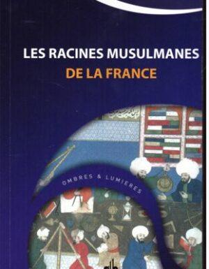 Les racines musulmanes de la France-0
