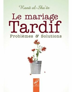 Le mariage tardif problèmes et solutions-0