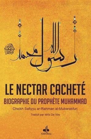 Le Nectar Cacheté Biographie du prophète Muhammad ( Ar-Rahiq al-makhtoum )-0
