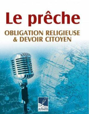 Le prêche, obligation religieuse et devoir citoyen-0
