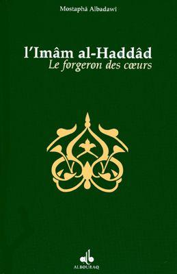 L'Imâm al-Haddâd, le forgeron des cœurs-0