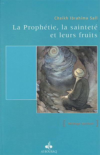 La Prophétie, la sainteté et leurs fruits-0