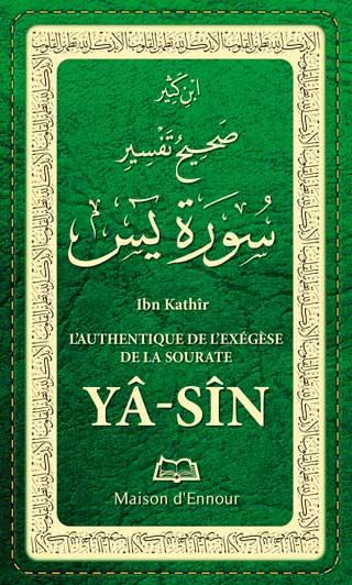 L'authentique de l'Exégèse de la sourate Yâ Sîn (tafsir)-0