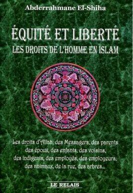 Équité et Liberté - Les Droits de L'homme en Islam -0