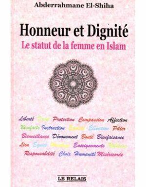 Honneur et Dignité - Le Statut de la femme en Islam-0