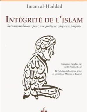 Intégrité de l'Islam – Recommandations pour une pratique religieuse parfaite